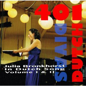 Julia Bronkhorst in Dutch Art Song volume 1 & 2